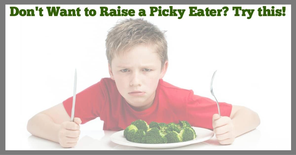 Avoid Raising a Picky Eater